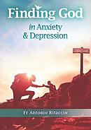 Finding God in Anxiety and Depression