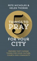 5 Things to Pray for Your City