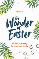 The Wonder of Easter - The Good Book Company Lent Book for 2019