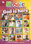 Mosaic: God is Here