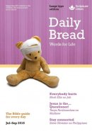 Daily Bread July - September 2018 Large Type Edition