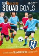 TeamBuilders Squad Goal booklet for 8-11s