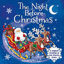 The Night Before Christmas: A Magical Retelling of the Classic Story