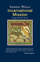 Incarnational Mission: Being with the world