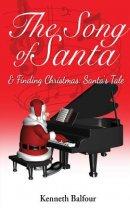 The Song of Santa & Finding Christmas: Santa's Tale