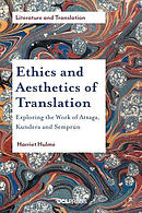 Ethics and Aesthetics of Translations: Exploring the Works of Atxaga, Kundera and Sempr