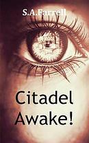 Citadel Awake!