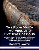 The Poor Man's Morning and Evening Portions: Being a Daily Selection of Scripture Verse; Two Short Observations for Every Day in the Year