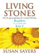 Living Stones : Boulders: Year C