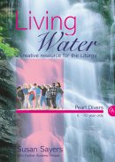Living Water : Year A (6-10 Year Old Pearl Divers