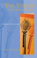 The Verger in the Church of England: A Practical Guide