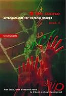 The Source : Bk. 4. Arrangements for Worship Groups (E Flat Instruments)