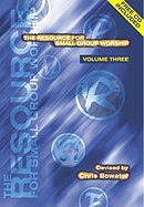The Resource for Small Group Worship Vol. 3
