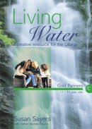 Living Water (Gold Panners): Year C