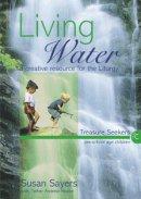 Living Water (Treasure Seekers): Year C