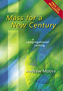 Mass for a New Century: A Congregational Setting