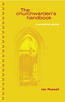 The Churchwarden's Handbook: A Practical Guide