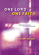 One Lord, One Faith: Ecumenical Services for the Christian Year