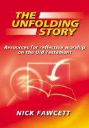 The Unfolding Story