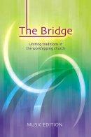 The Bridge : Full Music