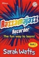 Razzamajazz Recorder Book 1