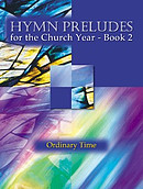 Hymn Preludes For The Church Year Book 2