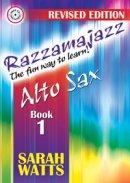 Razzamajazz for Alto Sax: Book 1
