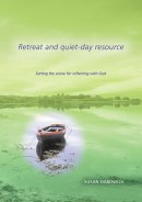 Retreat and Quiet-day Resource