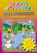 Bumper Instant Art: Bible Worksheets 1