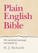 Plain English Bible: 160 Selected Passages Newly Translated
