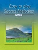 Easy-to-play Sacred Melodies - Piano