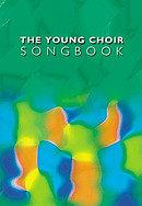 The Young Choir Songbook