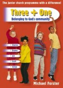 Three + One: Belonging to God's Community
