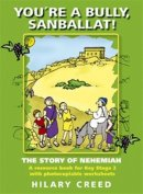 You're a Bully, Sanballat: The Story of Nehemiah