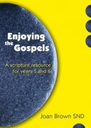 Enjoying the Gospels