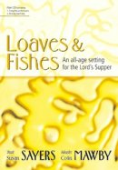 Loaves and Fishes: An All-age Setting for the Lord's Supper
