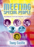 Meeting Special People: Assemblies for Secondary Schools