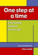 One Step at a Time: Envisioning Children for Revival