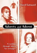Adverts and Advent: A Rundown Through Advent for Teenagers