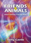 Friends & Animals: Active Learning from the Bible