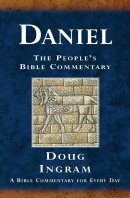 Daniel : The Peoples Bible Commentray
