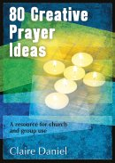 80 Creative Prayer Ideas