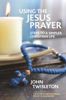 Using The Jesus Prayer