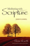 Meditating with Scripture John's Gospel