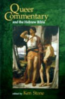 Queer Commentary and the Hebrew Bible