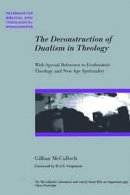 The Deconstruction of Dualism Within Theology: With Special Reference to Ecofeminist Theology and New Age Spirituality