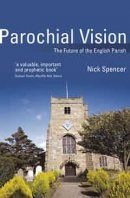 Parochial Vision: The Future of the English Parish