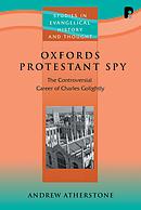 Oxfords Protestant Spy