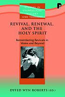 Revival Renewal And The Holy Spirit