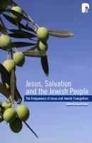Jesus Salvation And The Jewish People